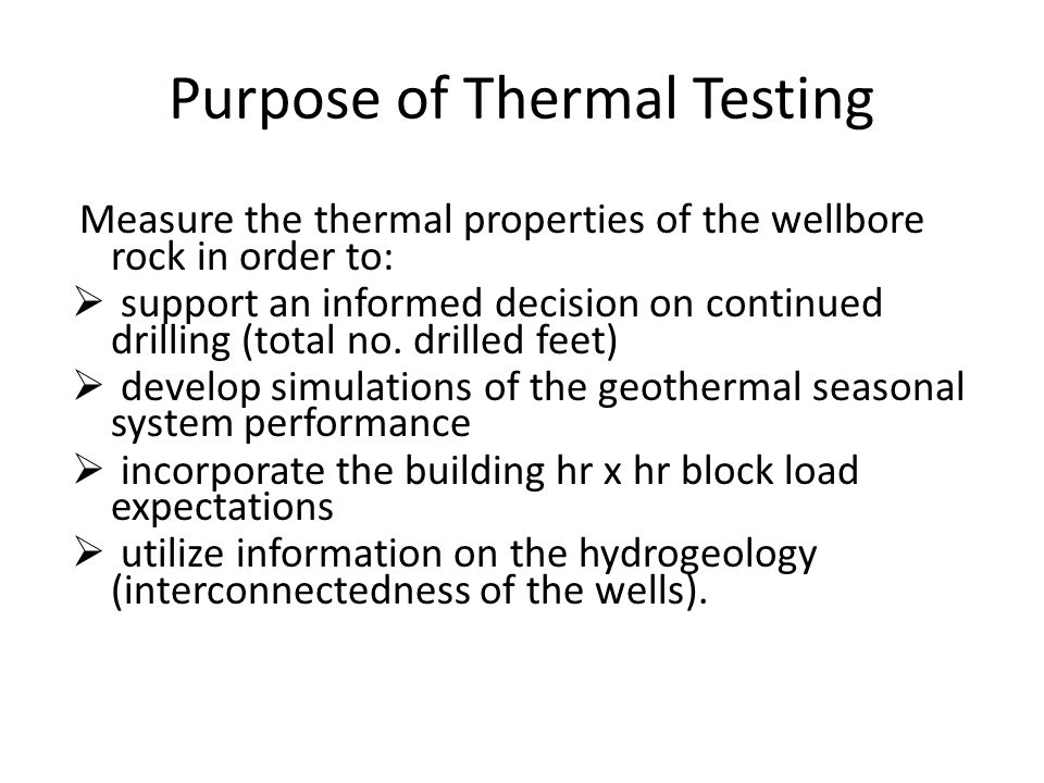 General Observations Regarding Thermal Properties  High K values (>2 BTUH/ft°F) are likely due to the presence of significant amounts of mobile ground water present at the bore, which increases the effective conductivity.