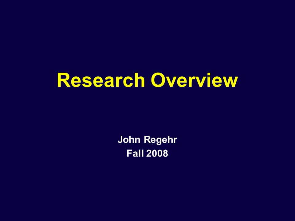 Research Overview John Regehr Fall 2008
