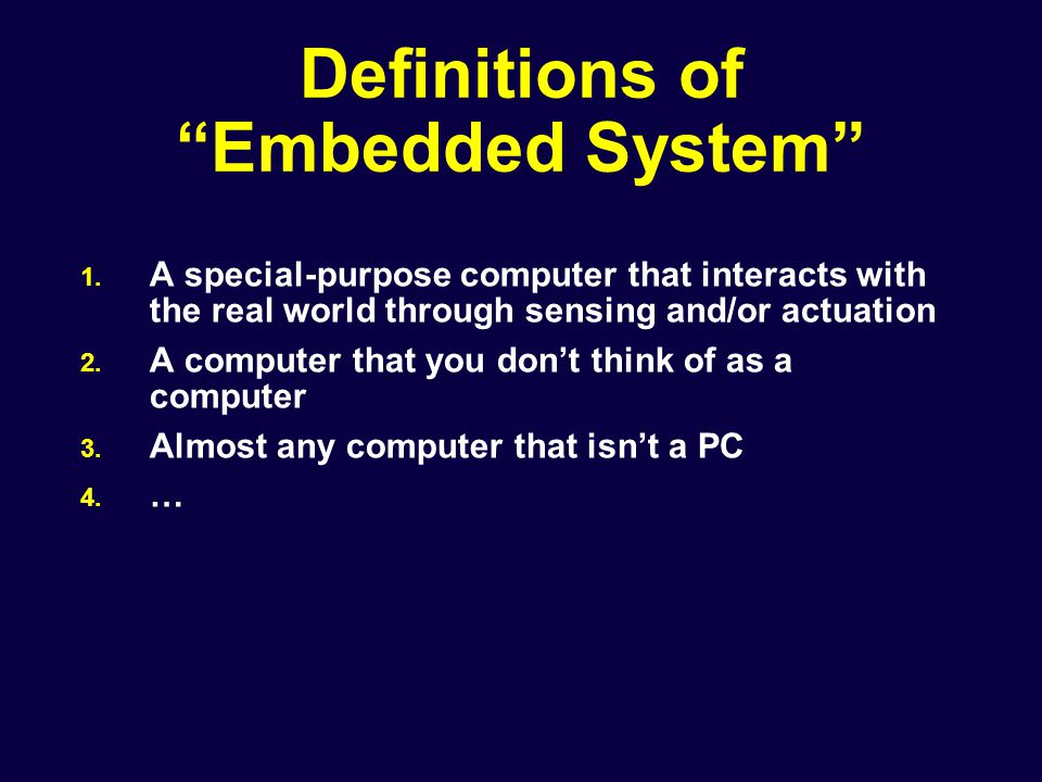 Definitions of Embedded System 1.