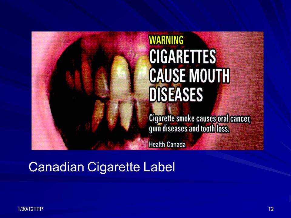 1/30/12TPP12 Canadian Cigarette Label