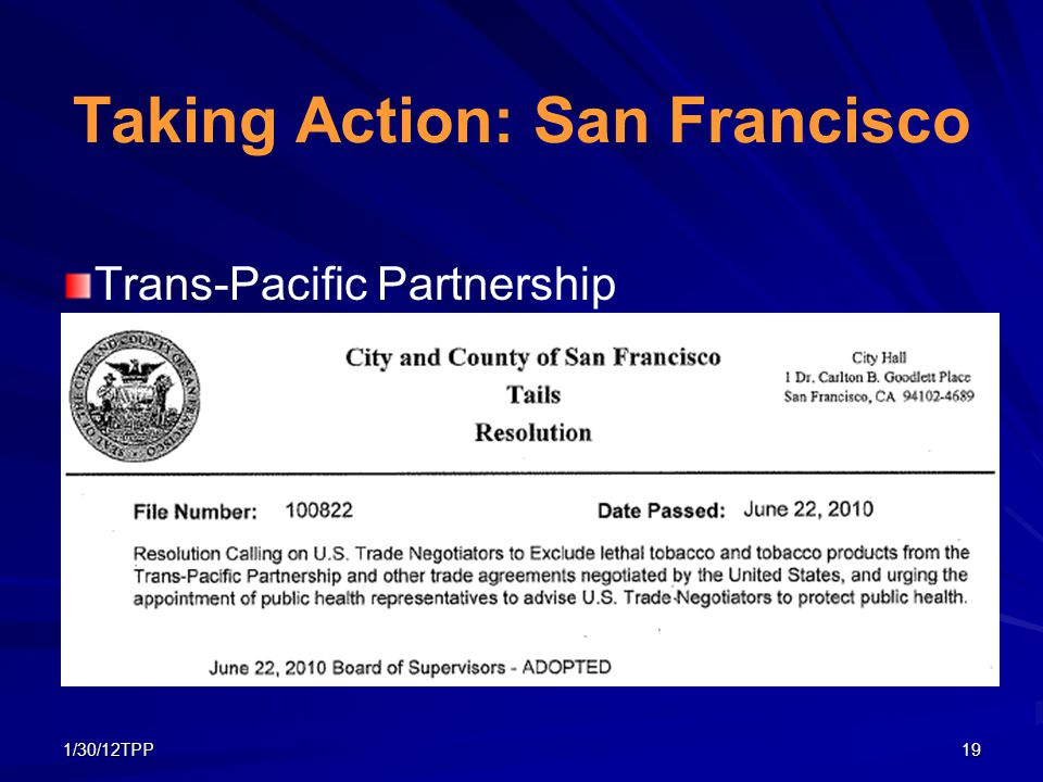 1/30/12TPP19 Taking Action: San Francisco Trans-Pacific Partnership