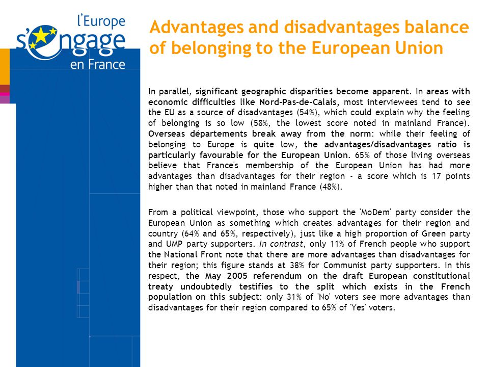 Advantages and disadvantages balance of belonging to the European Union In parallel, significant geographic disparities become apparent.