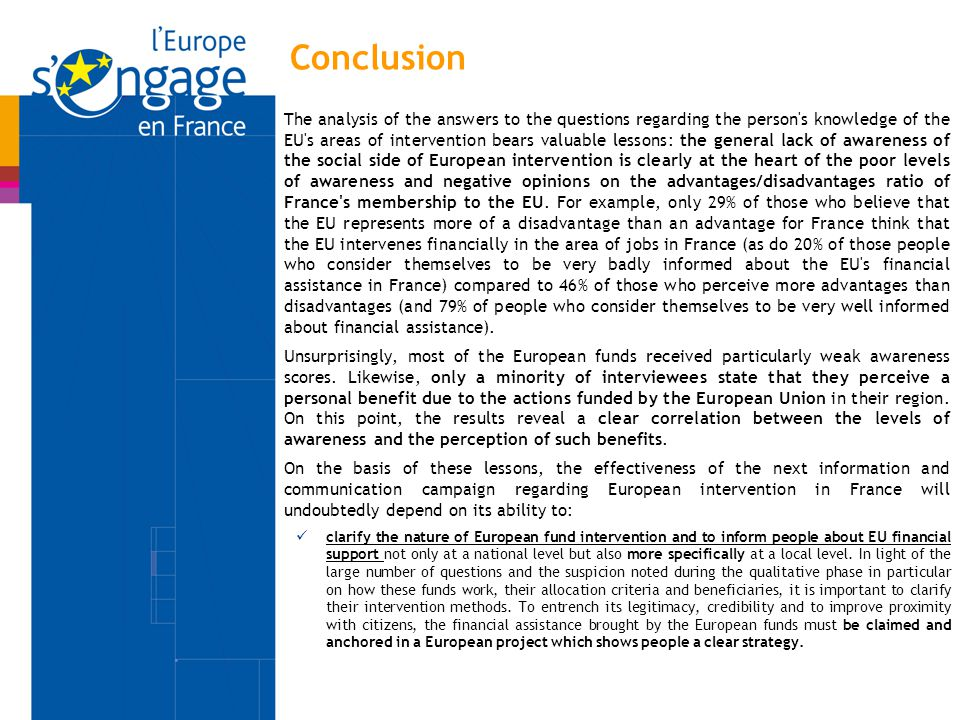 Conclusion The analysis of the answers to the questions regarding the person's knowledge of the EU's areas of intervention bears valuable lessons: the