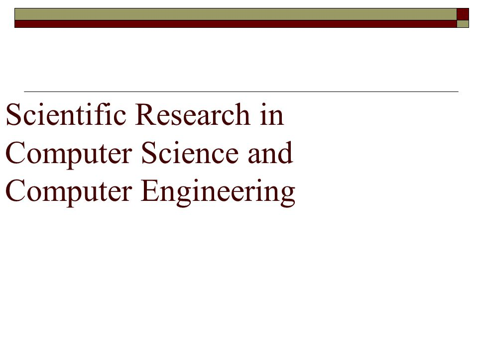 Scientific Research in Computer Science and Computer Engineering