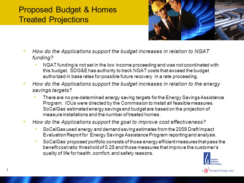 Proposed Budget & Homes Treated Projections How do the Applications support the budget increases in relation to NGAT funding.