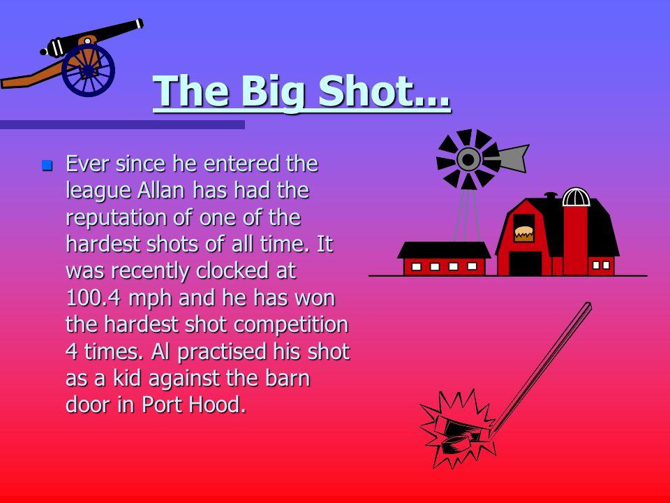 The Big Shot...