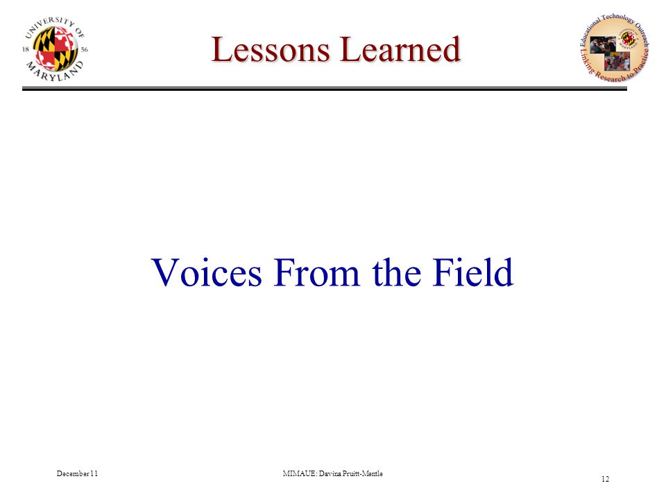 December 11MIMAUE: Davina Pruitt-Mentle 12 Lessons Learned Voices From the Field