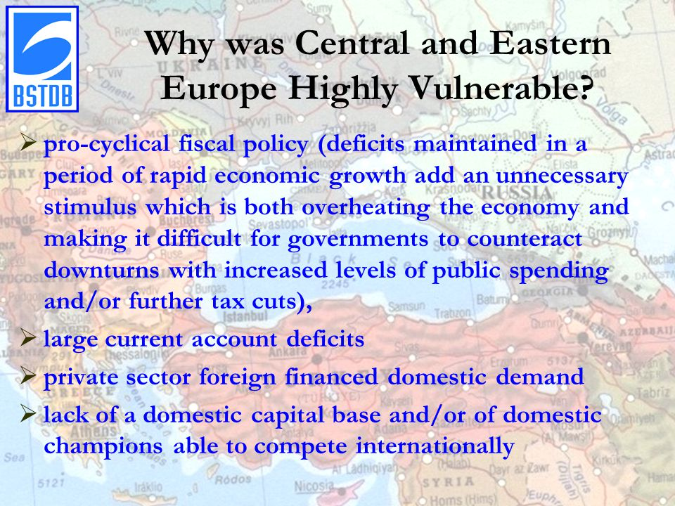 Why was Central and Eastern Europe Highly Vulnerable.