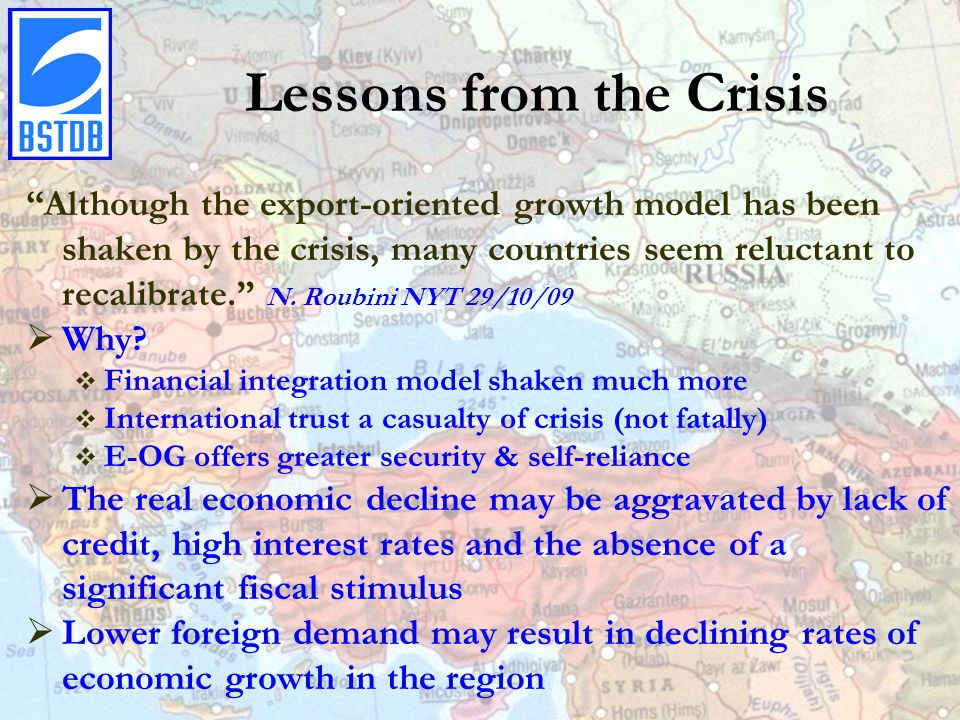 Lessons from the Crisis Although the export-oriented growth model has been shaken by the crisis, many countries seem reluctant to recalibrate. N.