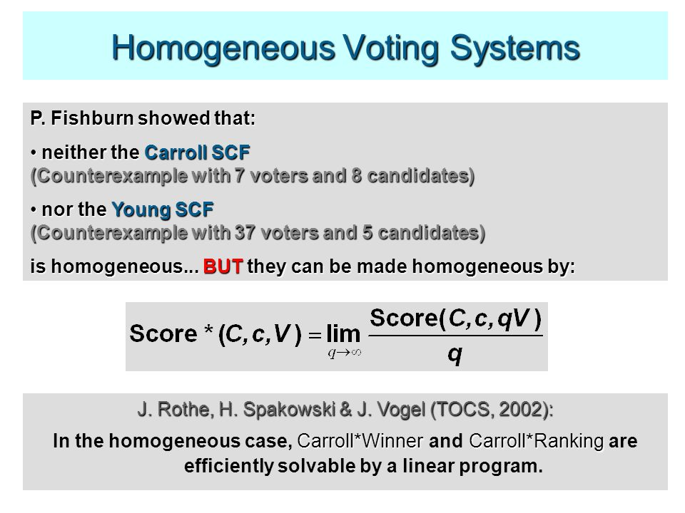 Homogeneous Voting Systems P.