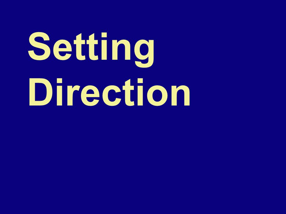 Setting Direction