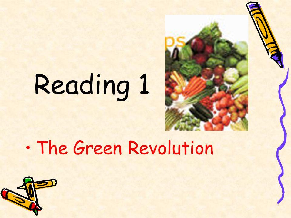 Reading 1 The Green Revolution
