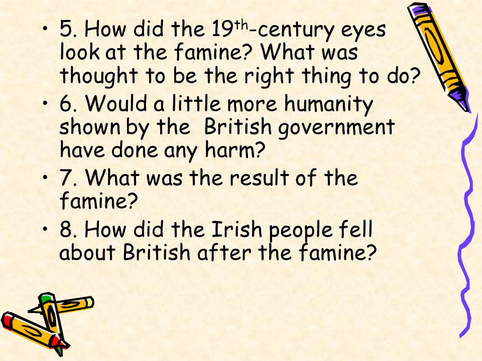 Pre-reading Questions 1. When did the Irish famine occur.