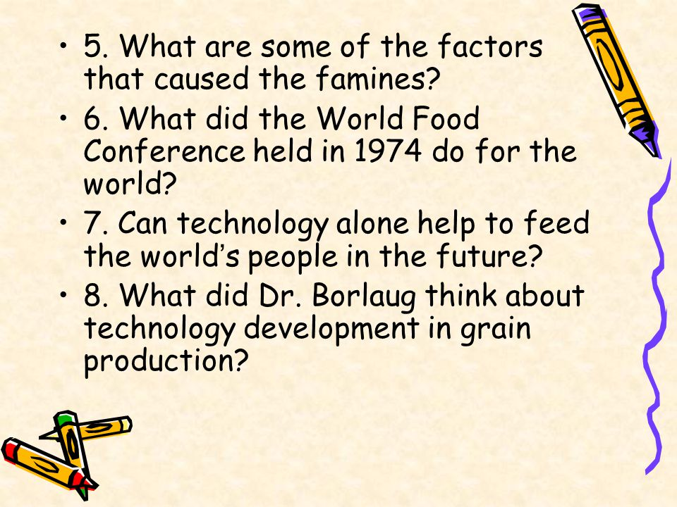 Pre-reading Questions 1. What does the Green Revolution refer to.