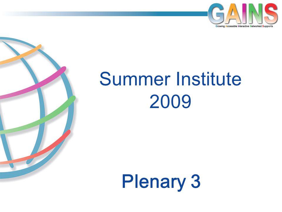 Plenary 3 Summer Institute 2009