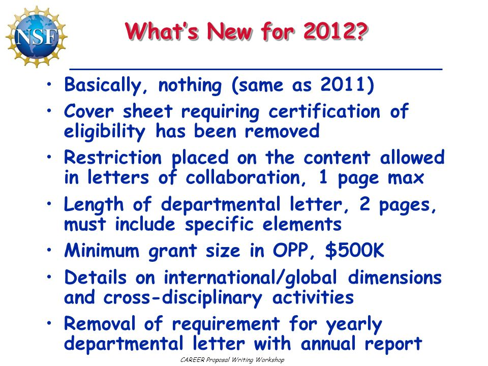 CAREER Proposal Writing Workshop What's New for 2012.