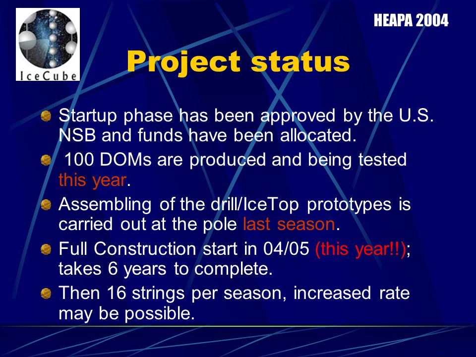 Project status Startup phase has been approved by the U.S.