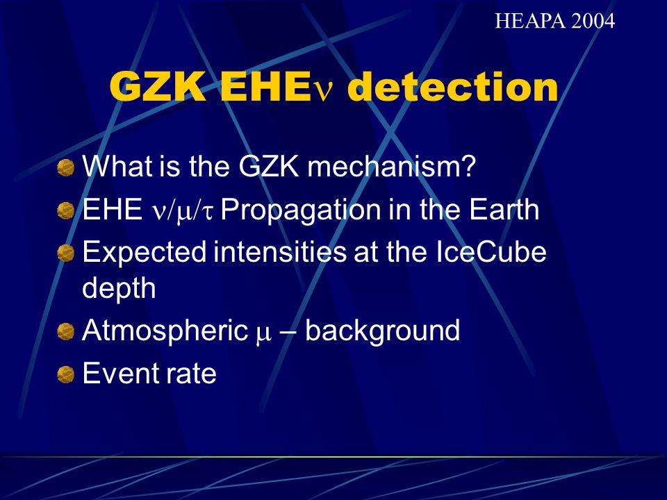 GZK EHE detection What is the GZK mechanism.