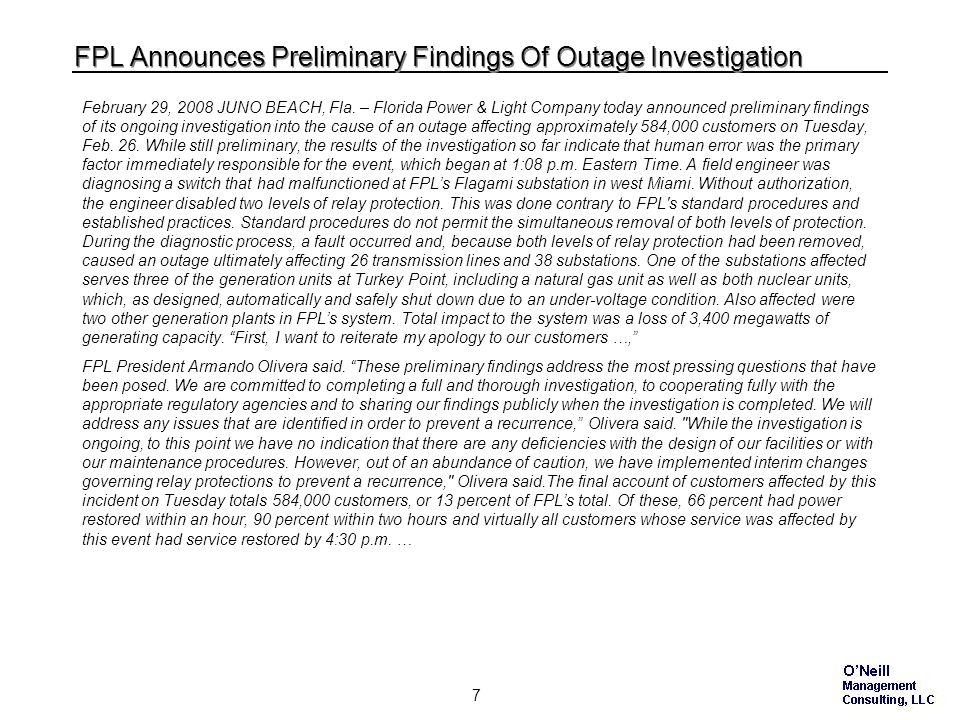 7 FPL Announces Preliminary Findings Of Outage Investigation February 29, 2008 JUNO BEACH, Fla.