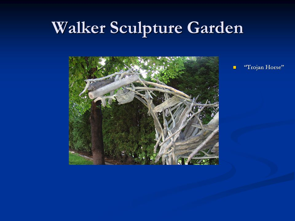 "Walker Sculpture Garden ""Trojan Horse"""
