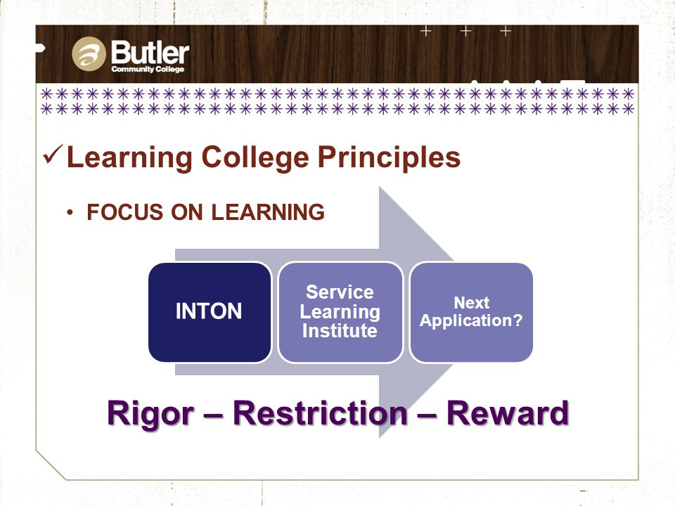 Learning College Principles FOCUS ON LEARNING INTON Service Learning Institute Next Application.