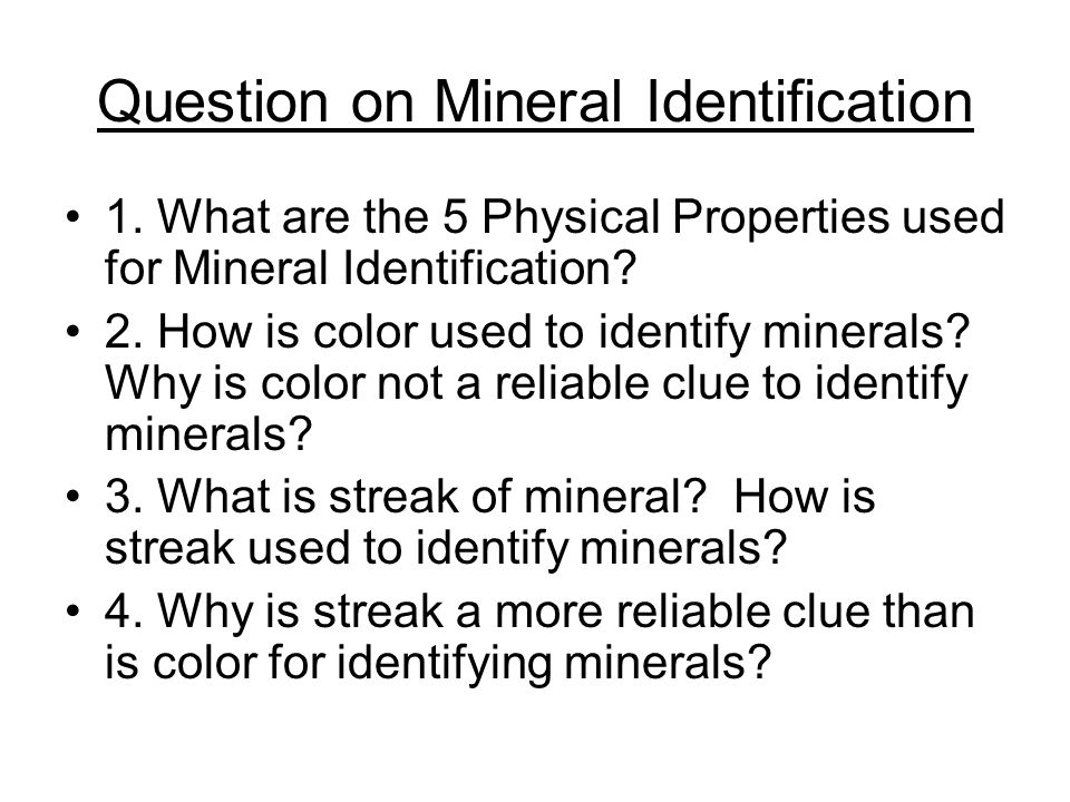 Question on Mineral Identification 1.