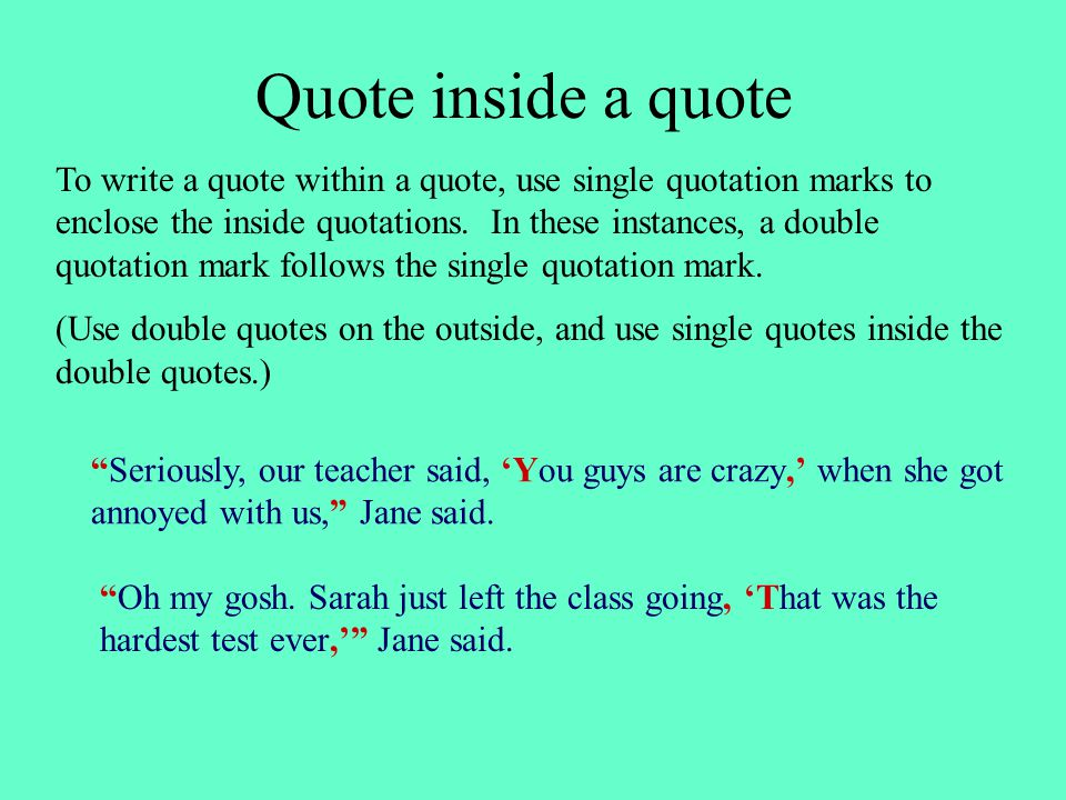 Quote Inside A Quote Pablopenantlyco Mesmerizing How To Quote A Quote