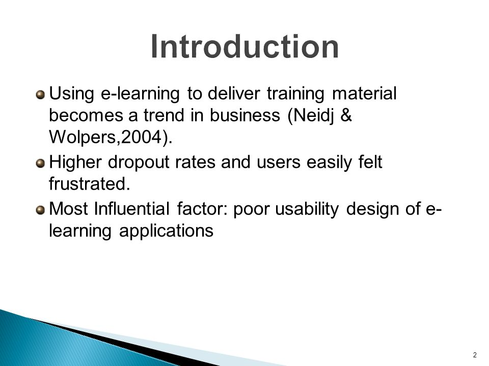 Using e-learning to deliver training material becomes a trend in business (Neidj & Wolpers,2004).