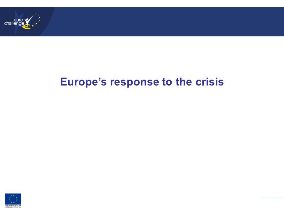 Europe's response to the crisis