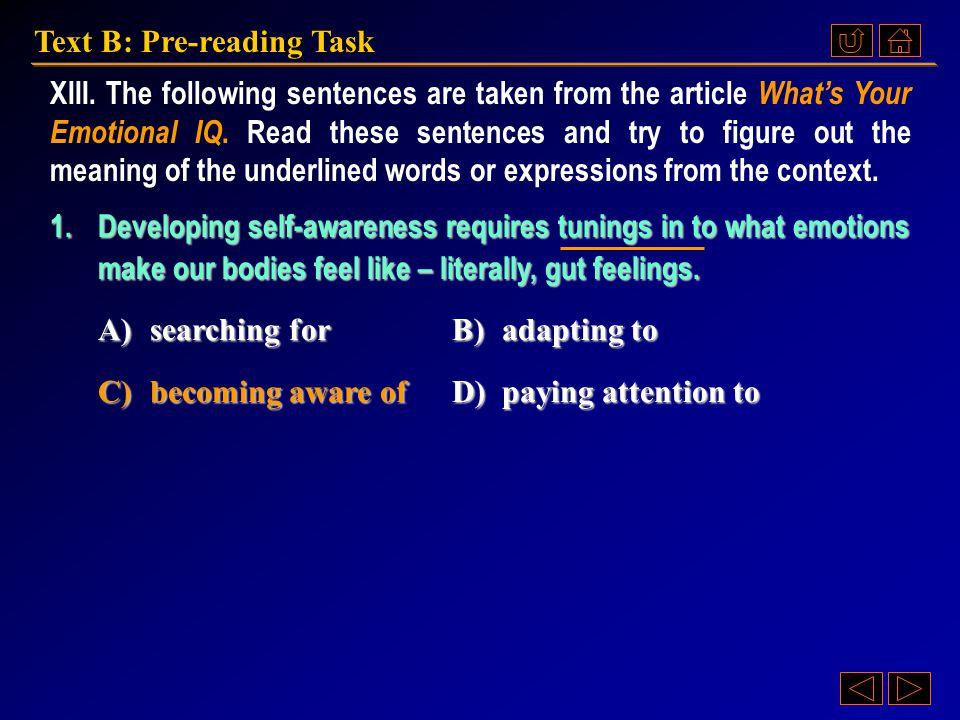 Ex. XV, p. 205 《读写教程 IV 》 : Ex. XV, p. 205 Text B: Pre-reading Task