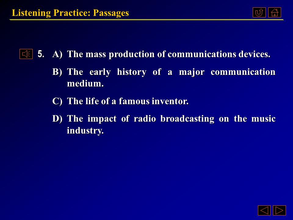 Listening Practice: Passages Questions 《听说教程 IV 》 Part 4.3, p.71~72 Passage 2