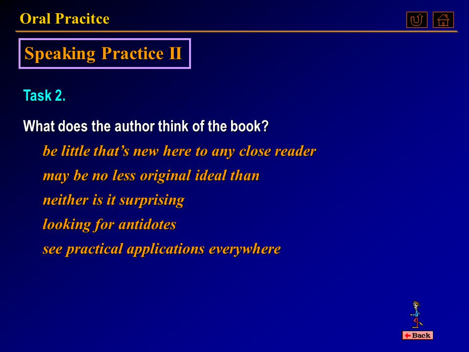 Oral Pracitce Speaking Practice II Task 1. Talk about the book Emotional Intelligence Its author The goal in writing the book The thesis of the book