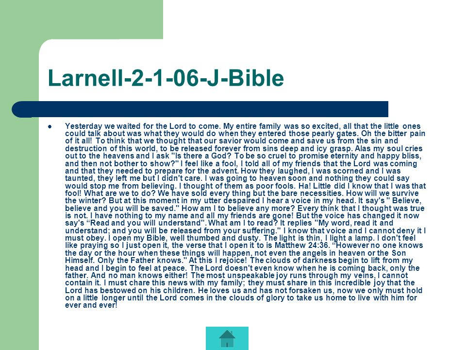 Larnell-2-1-06-J-Bible Yesterday we waited for the Lord to come.