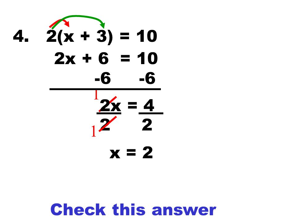 Check 3(5) + 4 = 8(5) – 21 15 + 4 = 40 – 21 19 = 19 YES!!!