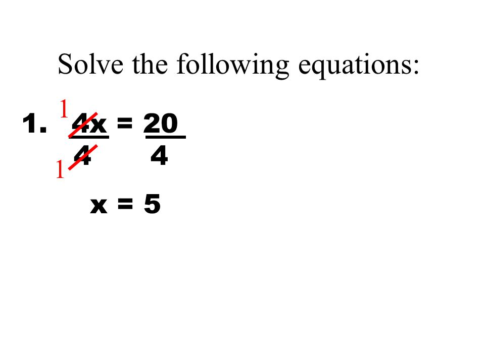 Step 5: Solve the 2 step equation. Add/sub first, then mult/divide.