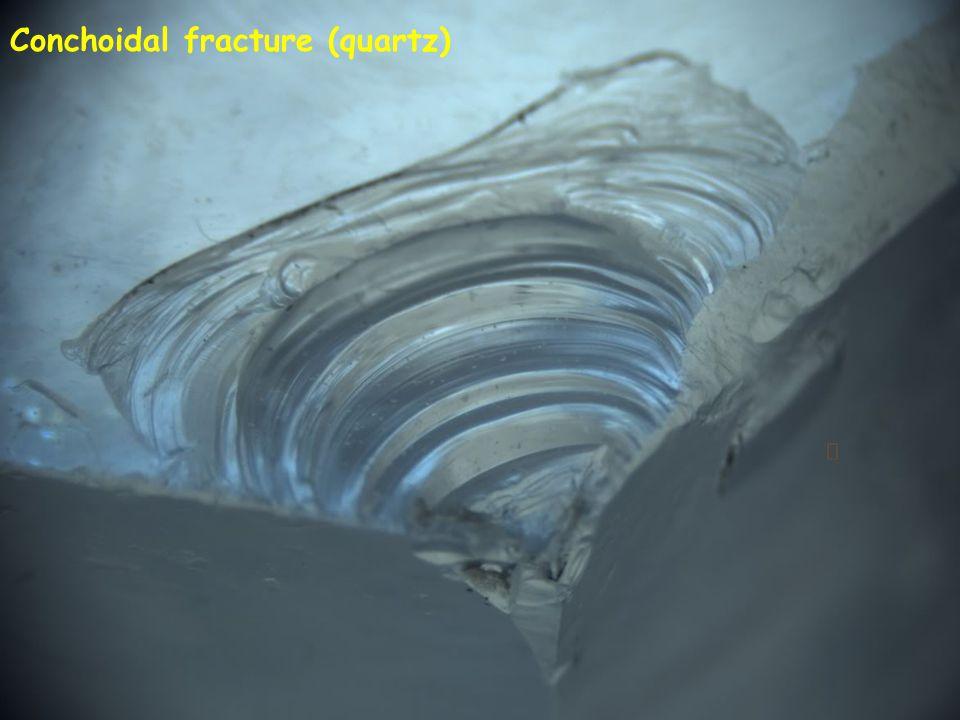 Conchoidal fracture (quartz)
