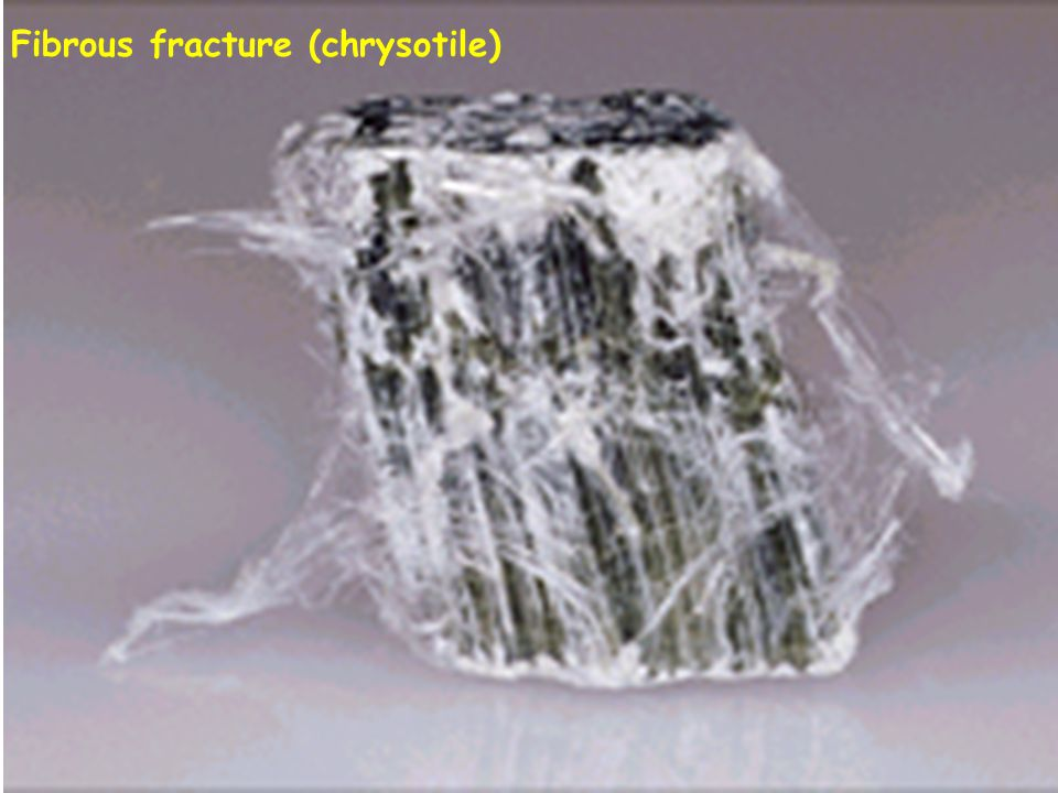Fibrous fracture (chrysotile)