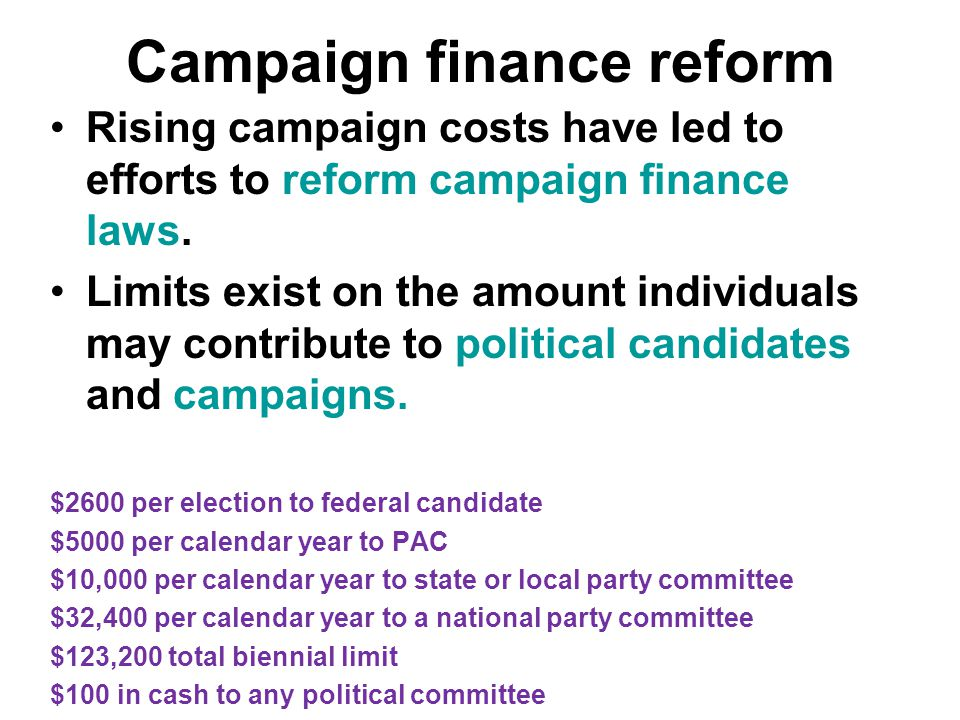 Campaign finance reform Rising campaign costs have led to efforts to reform campaign finance laws.