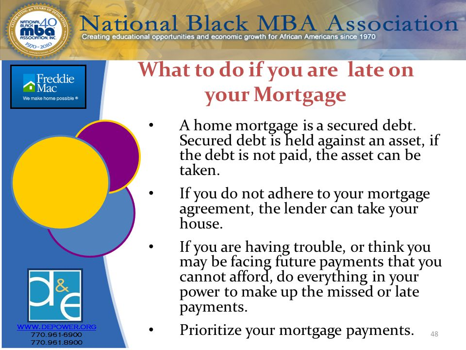 48 www.depower.org 770.961-6900 770.961.8900 A home mortgage is a secured debt.