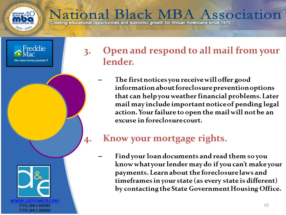 65 www.depower.org 770.961-6900 770.961.8900 3.Open and respond to all mail from your lender.