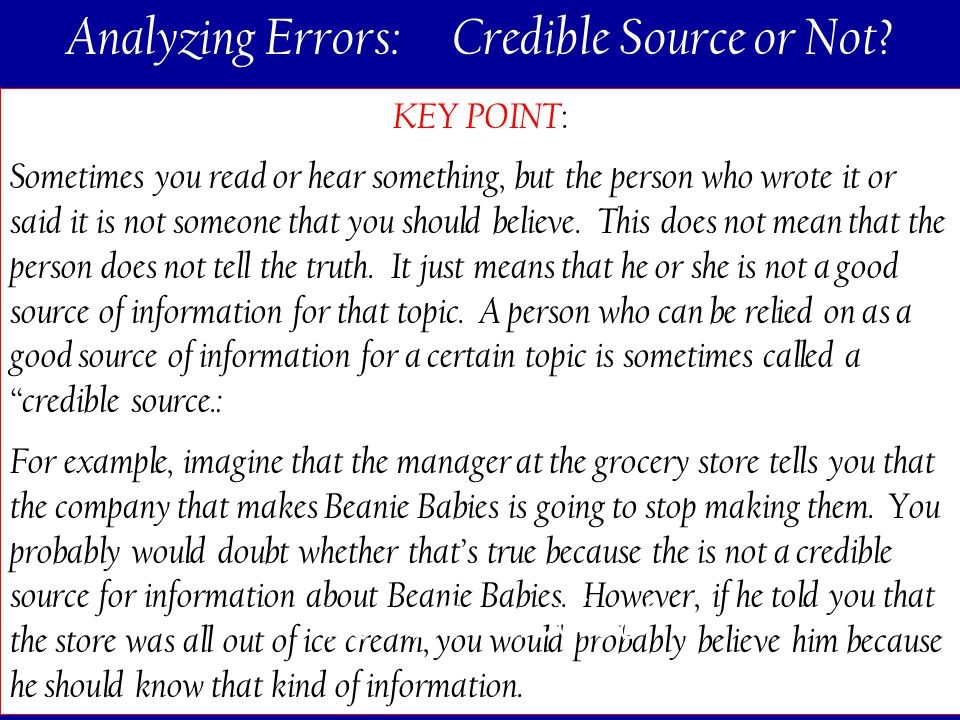 151 Analyzing Errors: Credible Source or Not.