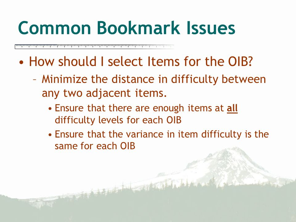 Common Bookmark Issues How should I select Items for the OIB.