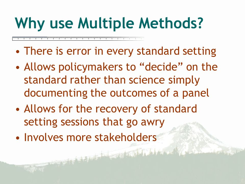 Why use Multiple Methods.