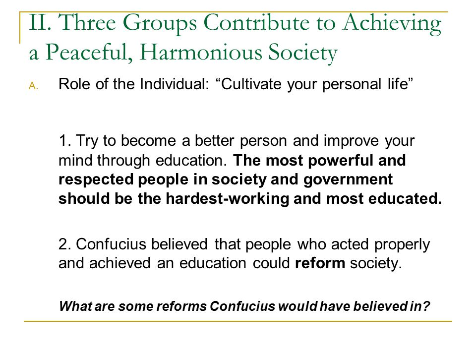 II.Three Groups Contribute to Achieving a Peaceful, Harmonious Society A.