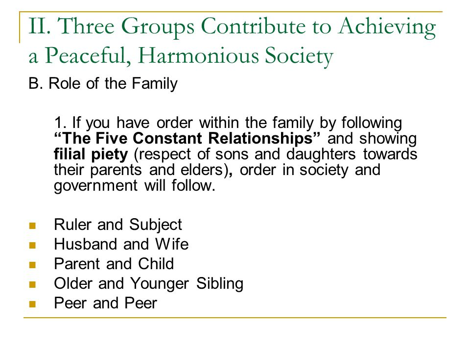 II. Three Groups Contribute to Achieving a Peaceful, Harmonious Society B.