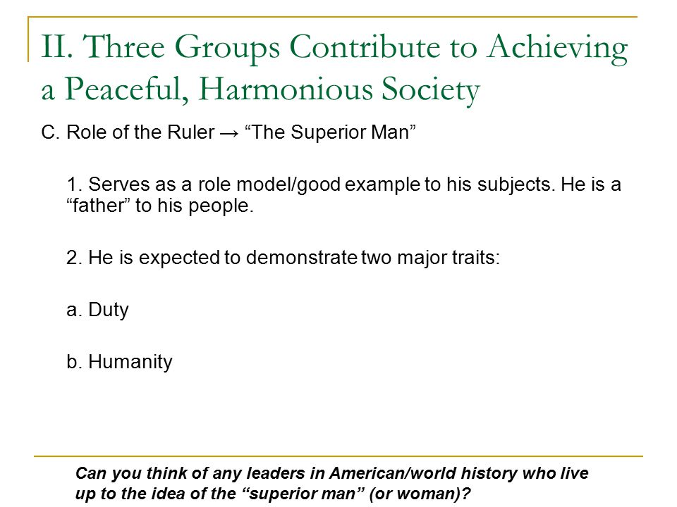 II.Three Groups Contribute to Achieving a Peaceful, Harmonious Society C.
