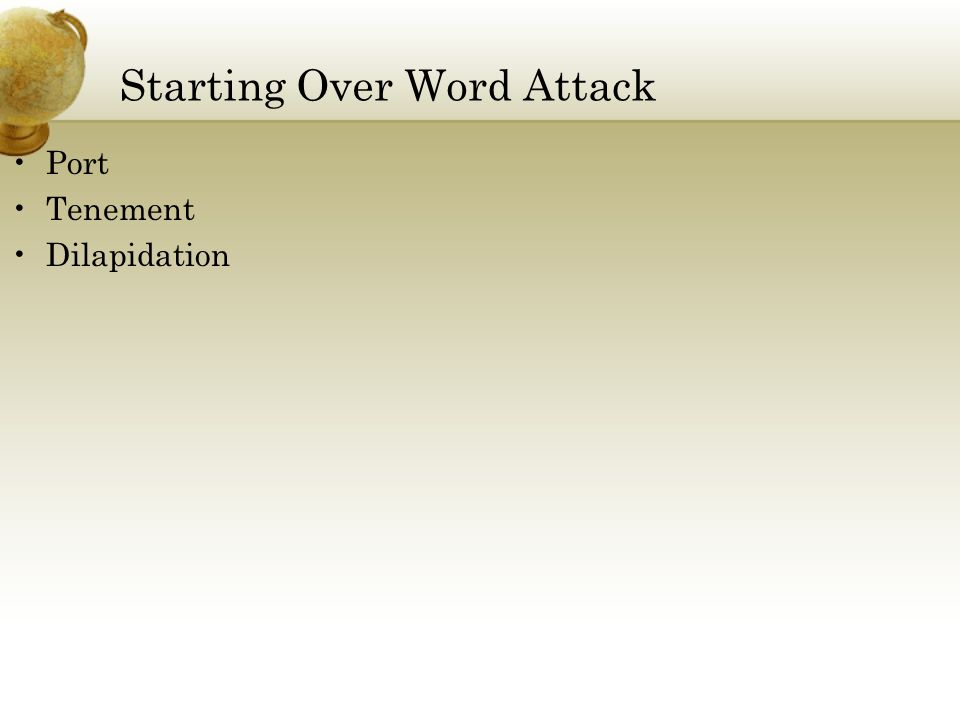 Starting Over Word Attack Port Tenement Dilapidation