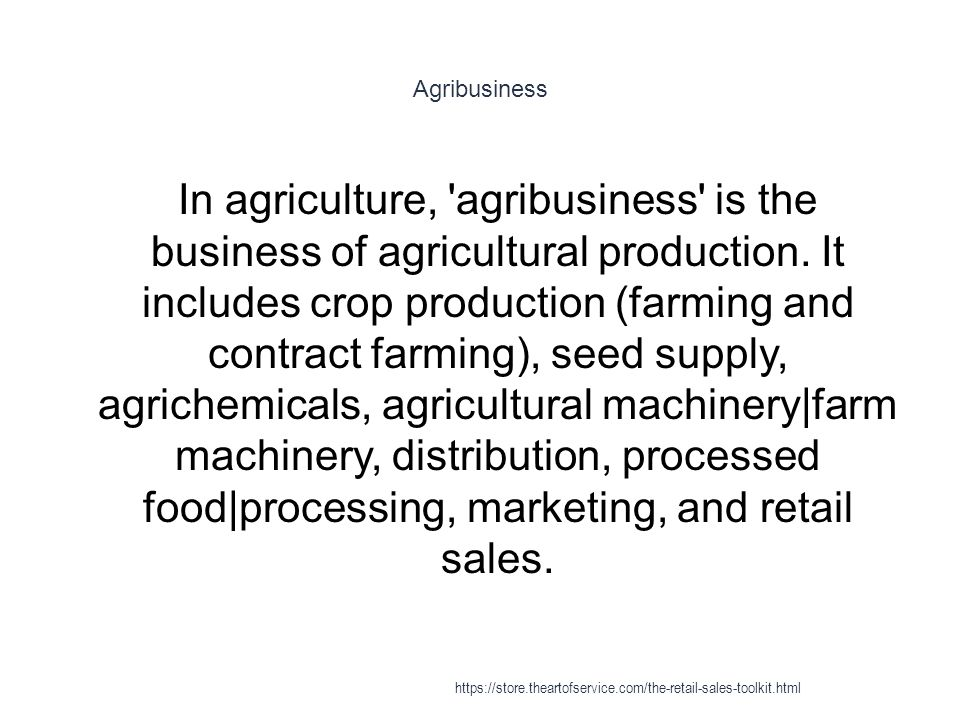 Agribusiness 1 In agriculture, agribusiness is the business of agricultural production.