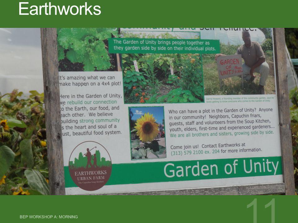 Earthworks BEP WORKSHOP A: MORNING 11