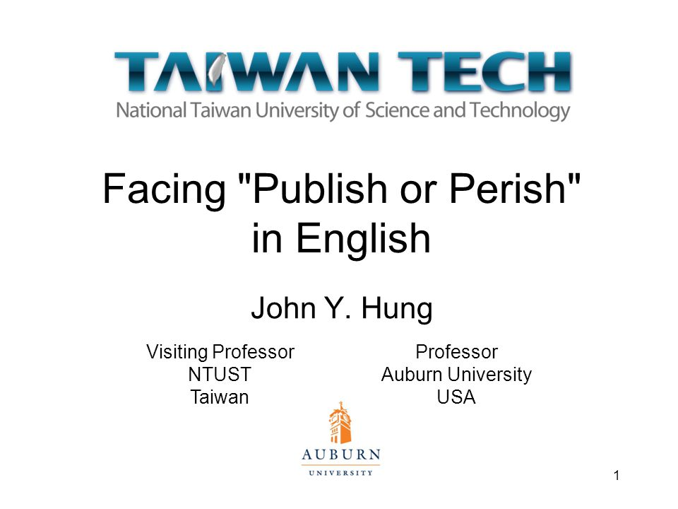 Facing Publish or Perish in English John Y.